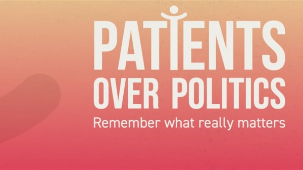Patients Over Politics - get involved!